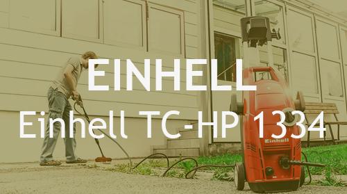 Hidrolimpiadora Einhell TC-HP 1334 – Opiniones y Análisis