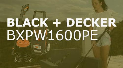 Hidrolimpiadora Black+Decker BXPW1600PE – Opiniones y Análisis