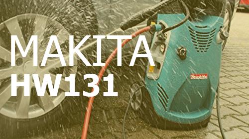 Hidrolimpiadora Makita HW131 – Opiniones y Análisis